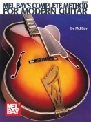 Mel Bay's Complete Method for Modern Guitar