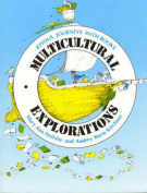 Multicultural Explorations