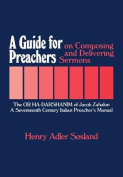 A Guide for Preachers on Composing and Delivering Sermons