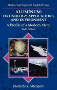 Aluminum: Technology, Applications, and Environment