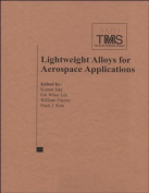 Lightweight Alloys for Aerospace Applications VI