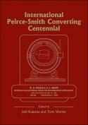 Peirce-Smith Converting Centennial Symposium
