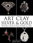 Art Clay Silver and Gold