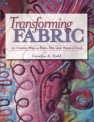Transforming Fabric
