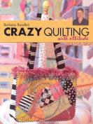 Barbara Randle's Crazy Quilting Att