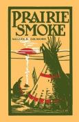 Prairie Smoke