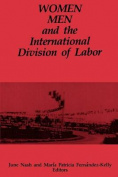 Women, Men and the International Division of Labour