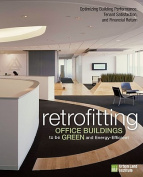 Retrofitting Office Buildings to be Green and Energy-Efficient