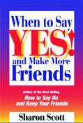 When to Say Yes!