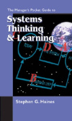 The Managers Pocket Guide to Systems Thinking and Learning