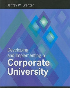 Developing and Implementing a Corporate University