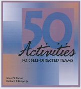 50 Activities for Self-Directed Teams