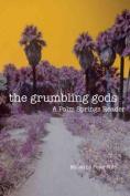 The Grumbling Gods