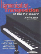 Harmonization-Transposition at the Keyboard