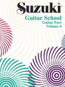 Suzuki Guitar School: Volume 4