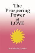 Prospering Power of Love