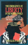 The Emergence of Liberty in the Modern World