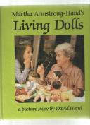 Martha Armstrong-Hand's Living Dolls