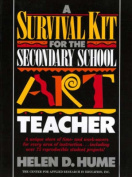 A Survival Kit for the Secondary School Art Teacher