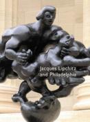 Jacques Lipchitz and Philadelphia