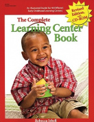 Gryphon House 13365 Complete Learning Center Book Revised