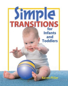 Gryphon House 12134 Simple Transitions For Infant-Toddler