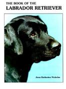 The Book of the Labrador Retriever