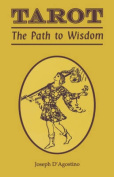 Tarot: The Path to Wisdom