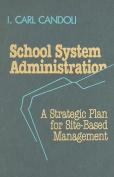 School System Administration