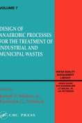 Design of Anaerobic Processes for Treatment of Industrial and Muncipal Waste