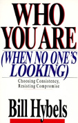 Who You are When No One's Looking
