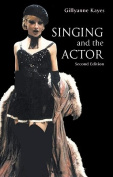 Singing and the Actor 2ed