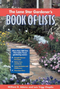 The Lone Star Gardener's Book of Lists
