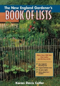 The New England Gardener's Book of Lists