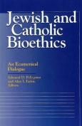 Jewish and Catholic Bioethics