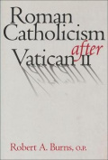 Roman Catholicism After Vatican II