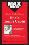 """Uncle Tom's Cabin"" (MaxNotes)"