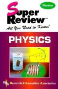 Physics (Super Review)