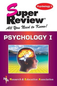 Psychology 1: Super Review