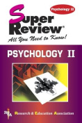 Psychology 2: Super Review
