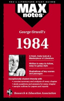"""George Orwell's """"1984"""" (MaxNotes)"""