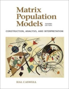 Matrix Population Models