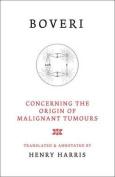 Concerning the Origins of Malignant Tumours