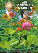 Mr. Goethe's Garden
