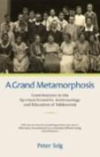 A Grand Metamorphosis
