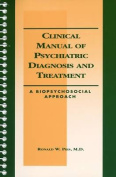 Clinical Manual of Psychiatric Diagnosis and Treatment