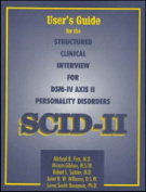 User's Guide for the Structured Clinical Interview for DSM-IV Axis II Personality Disorders