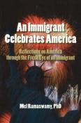 An Immigrant Celebrates America
