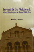 Forward be Our Watchword