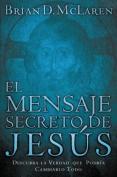 El Mensaje Secreto de Jesus [Spanish]
